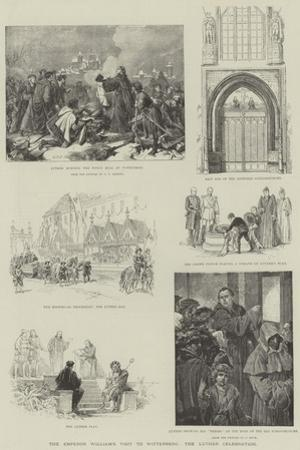 The Emperor William's Visit to Wittenberg, the Luther Celebration