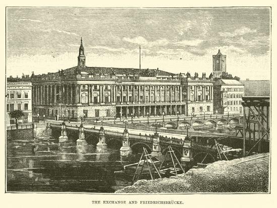The Exchange and Friedrichsbrucke--Giclee Print