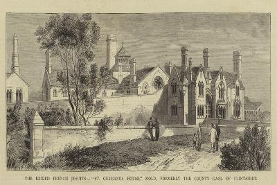 The Exiled French Jesuits, St Germanus House, Mold, Formerly the County Gaol of Flintshire--Giclee Print