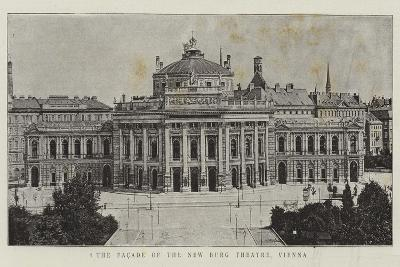 The Facade of the New Burg Theatre, Vienna--Giclee Print