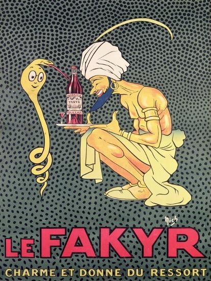 The Fakyr: Charmer and Giver of Spirit, Advertisement for 'Fakyr' Aperitif-Michel, called Mich Liebeaux-Giclee Print