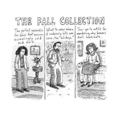The Fall Collection - New Yorker Cartoon-Roz Chast-Premium Giclee Print