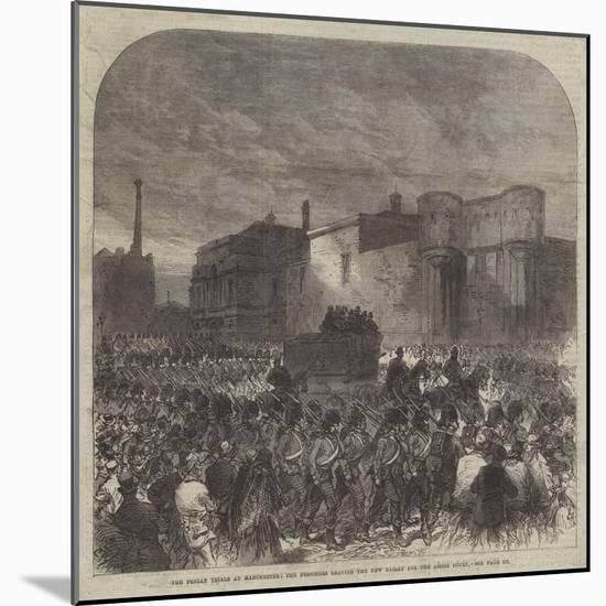 The Fenian Trials at Manchester, the Prisoners Leaving the New Bailey for the Assize Court-Charles Robinson-Mounted Giclee Print