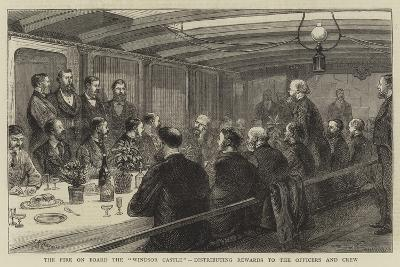 The Fire on Board the Windsor Castle, Distributing Rewards to the Officers and Crew--Giclee Print
