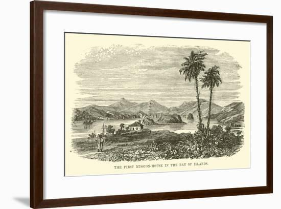 The First Mission-House in the Bay of Islands--Framed Giclee Print