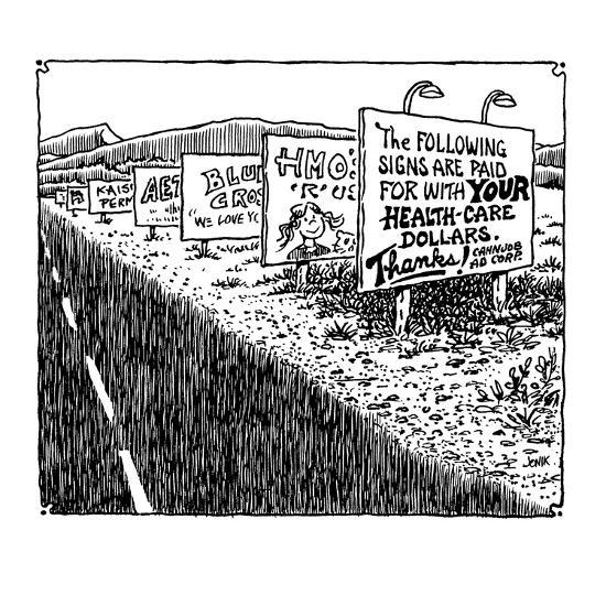 The following signs are paid for with your health-care dollars.  Thanks! - Cartoon-John Jonik-Premium Giclee Print
