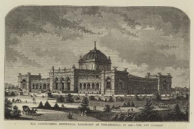 The Forthcoming Centennial Exhibition at Philadelphia in 1876, the Art Gallery--Giclee Print