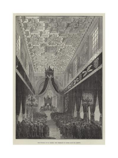 The Funeral of M Thiers, the Ceremony in Notre Dame De Lorette--Giclee Print