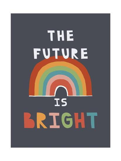 The Future Is Bright-Kindred Sol Collective-Art Print