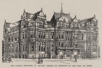 The Gamble Institute, St Helens, Opened on Thursday by the Earl of Derby--Giclee Print