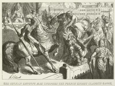 The German Emperor Max Unhorses the French Knight Claudius Barre--Giclee Print