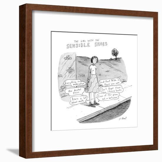The Girl With the Sensible Shoes' - New Yorker Cartoon-Roz Chast-Framed Premium Giclee Print