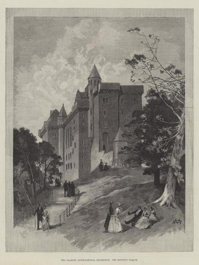 The Glasgow International Exhibition, the Bishop's Palace-Charles Auguste Loye-Giclee Print