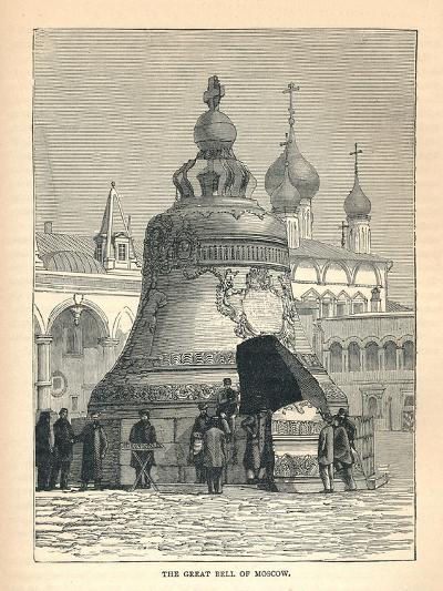The Great Bell of Moscow, 1893--Giclee Print