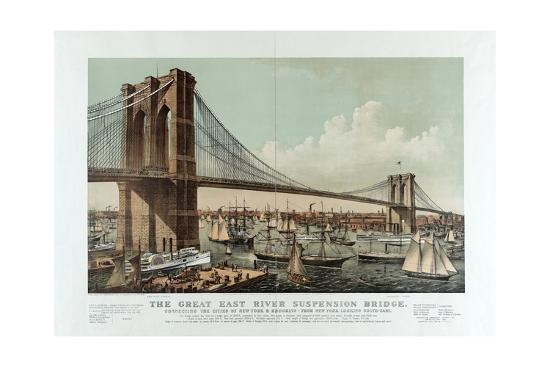 The Great East River Suspension Bridge-Currier & Ives-Giclee Print