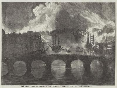 The Great Fires, at Newcastle and Gateshead--Giclee Print