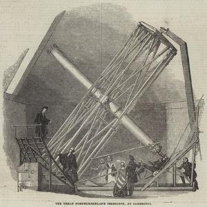 The Great Northumberland Telescope, at Cambridge