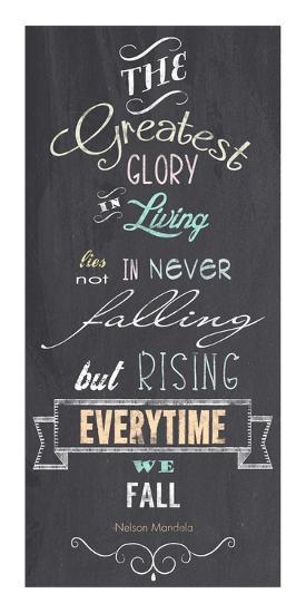 The Greatest Glory - Nelson Mandela Quote-Veruca Salt-Art Print