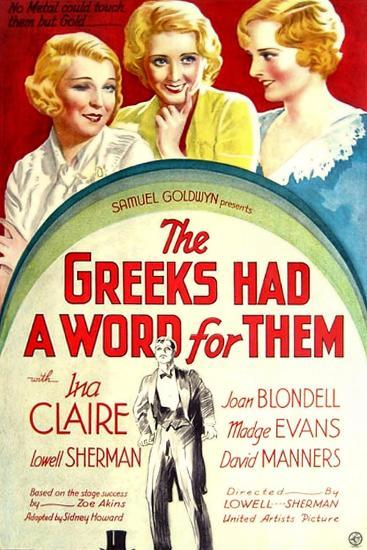 THE GREEKS HAD A WORD FOR THEM, from left: Ina Claire, Joan Blondell, Madge Evans, 1932--Art Print