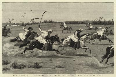 The Home of Polo-Natives of Manipur Playing the National Game--Giclee Print
