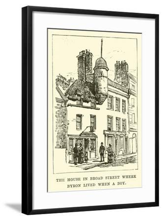 The House in Broad Street Where Byron Lived When a Boy--Framed Giclee Print