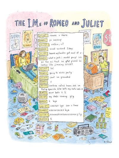 The I.M.s of Romeo and Juliet - New Yorker Cartoon-Roz Chast-Premium Giclee Print