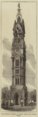 The Imperial Durbar at Delhi, the Clock Tower, Delhi