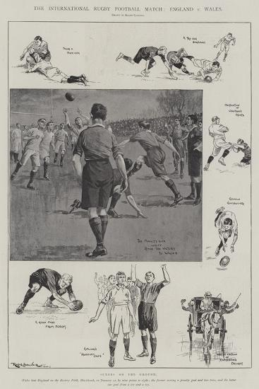 The International Rugby Football Match, England V Wales-Ralph Cleaver-Giclee Print