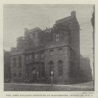 The John Rylands Institute at Manchester, Opened on 6 October--Giclee Print