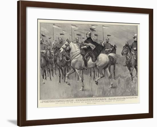 The Kaiser and the Royals, His Majesty Inspecting the Regiment at Shorncliffe-William T. Maud-Framed Giclee Print