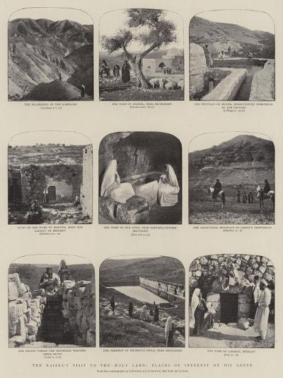 The Kaiser's Visit to the Holy Land, Scenes of Interest on His Route--Giclee Print