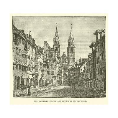 The Karolinen-Strasse and Church of St Lawrence--Giclee Print