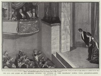 The King and Queen at the Imperial Theatre-Henry Marriott Paget-Giclee Print