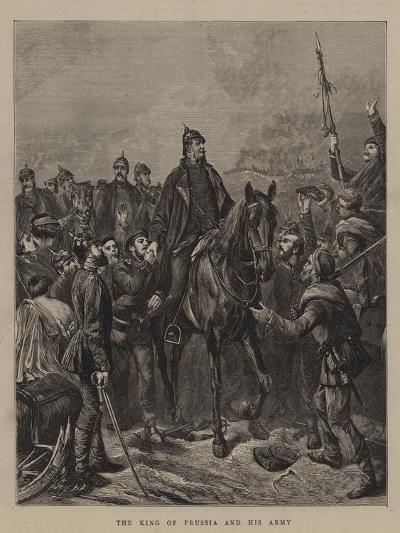 The King of Prussia and His Army--Giclee Print