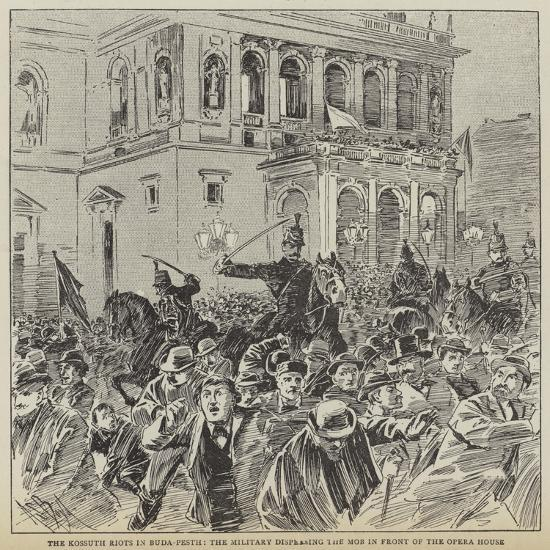 The Kossuth Riots in Buda-Pesth, the Military Dispersing the Mob in Front of the Opera House--Giclee Print