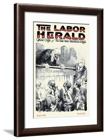 The Labor Herald, July 1922-Tobias Higbie-Framed Art Print