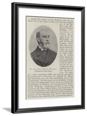 The Late Admiral Sir G G Wellesley, Distinguished Naval Officer--Framed Giclee Print