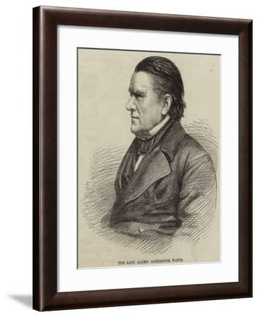 The Late Alaric Alexander Watts--Framed Giclee Print