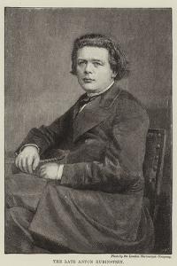 The Late Anton Rubinstein