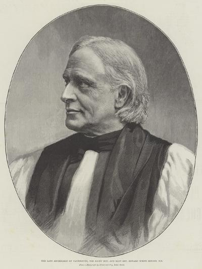 The Late Archbishop of Canterbury, the Right Honourable and Most Reverend Edward White Benson, Dd--Giclee Print