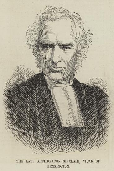 The Late Archdeacon Sinclair, Vicar of Kensington--Giclee Print