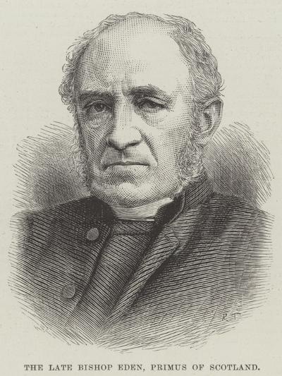 The Late Bishop Eden, Primus of Scotland--Giclee Print