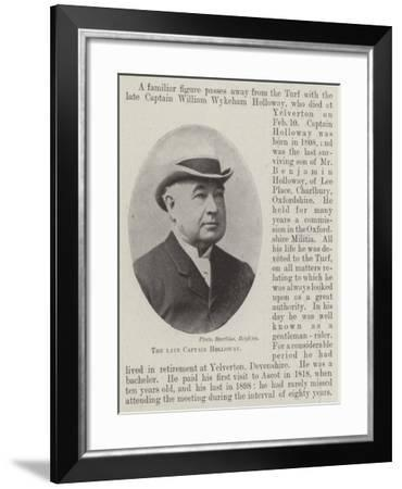 The Late Captain Holloway--Framed Giclee Print