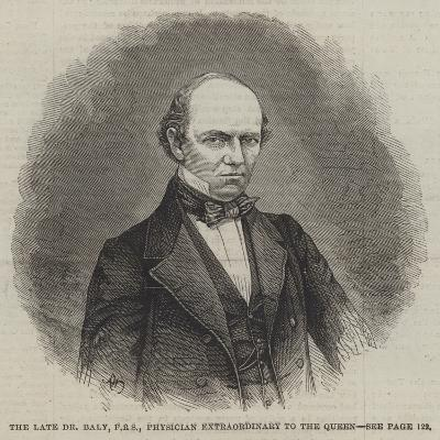 The Late Dr Baly, Physician Extraordinary to the Queen--Giclee Print