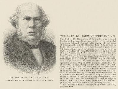 The Late Dr John Macpherson, Md, Formerly Inspector-General of Hospitals in India--Giclee Print