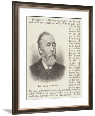 The Late Dr Von Stephan--Framed Giclee Print