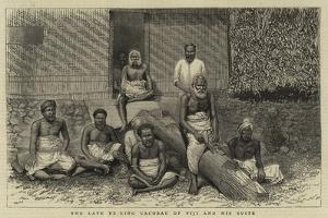 The Late Ex-King Cacobau of Fiji and His Suite