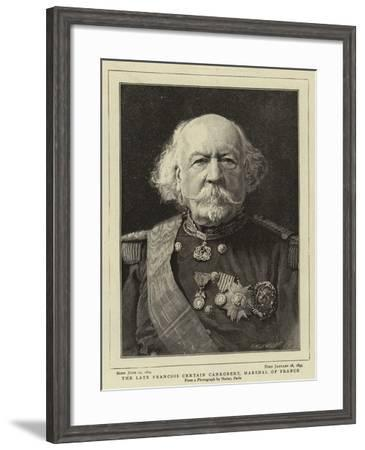 The Late Francois Certain Canrobert, Marshal of France--Framed Giclee Print
