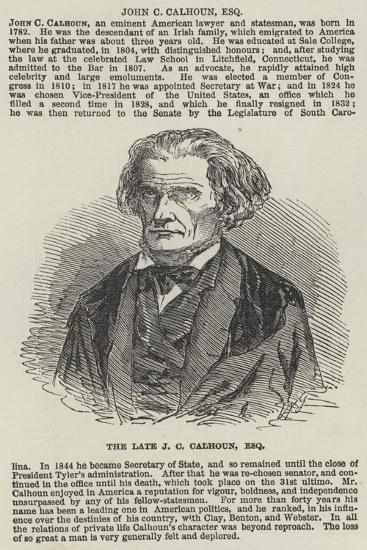 The Late J C Calhoun, Esquire--Giclee Print