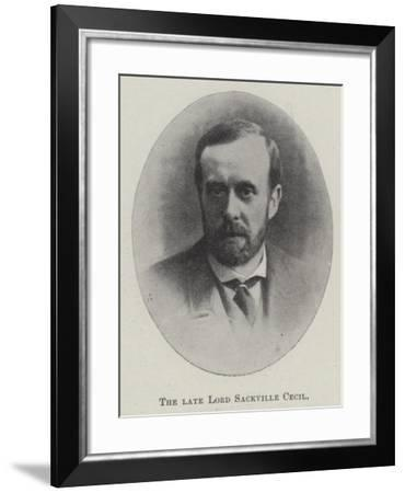 The Late Lord Sackville Cecil--Framed Giclee Print